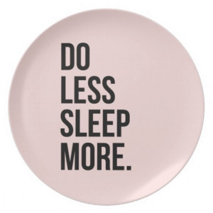 Anti Inspirational Funny Quotes Do Less Pink Party Plate