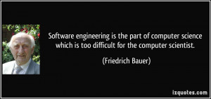 Software engineering is the part of computer science which is too ...