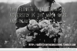... , inspirational, life, most beautiful, mulan, pretty, quote, quotes