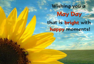Best May Day Quotes Collection 2015