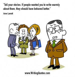 ... Writing » Anne Lamott Quotes - Warmly Behaved - Funny Writing Quotes