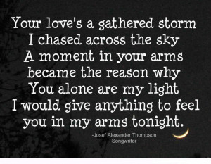 Love » Cute Quote About Love For Couple » Your Love Is Like A Storm ...