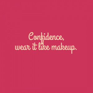 Girly Confidence Quotes