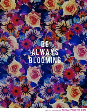 be-always-blooming-quote-pictures-quotes-sayings-pics