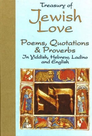 ... of Jewish Love: Poems, Quotations and Proverbs (Treasury of Love