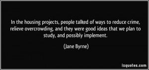 More Jane Byrne Quotes
