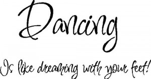Amazon.com: Dancing is like...Dance Wall Quotes Lettering Words ...
