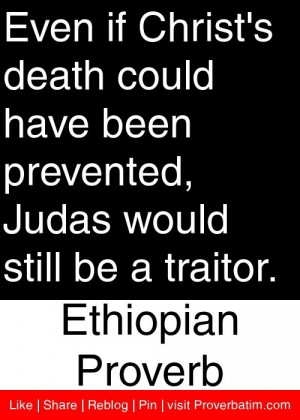 Traitor Quotes And Sayings Ethiopian proverb #proverbs #