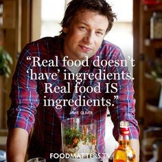 ... you love REAL FOOD! Food Matters Jamie Oliver www.foodmatters.tv More