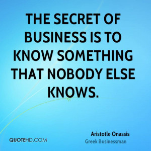 Aristotle Onassis Business Quotes