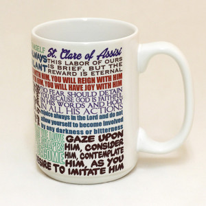 St. Clare of Assisi Quote Mug (#25210)
