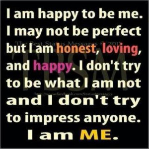 am happy to be me