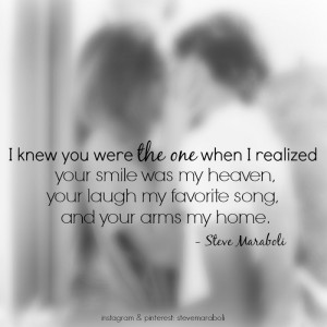 ... was my heaven, your laugh my favorite song, and your arms my home