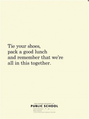 ... , lunch, public school, quote, quotes, shoes, truth, wisdom, words