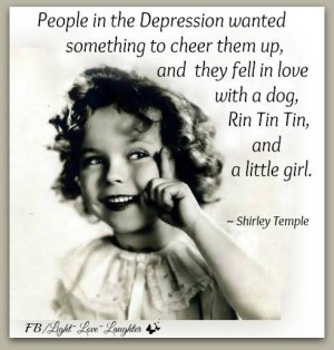 Remembering Shirley Temple... / light.love.laughter / quotes