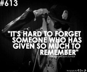 Rapper tyga quotes sayings it is hard to forget love