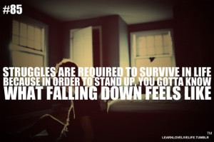Feeling Down Quotes Tumblr Tagged with struggle, quote,