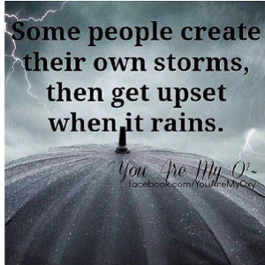quotes #quoteoftheday #motivation #storm #rain #yourownworseenemy