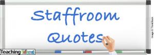 0e5368271521cfebddade96586168de6 teaching assistant quotes
