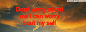 don't_worry_about_me-18108.jpg?i