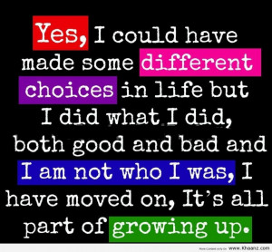 -quote-about-life-that-it-is-all-part-of-growing-up-lovely-quotes ...