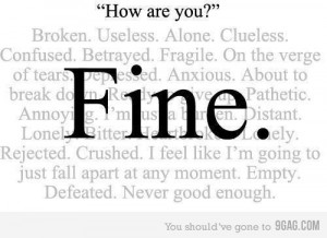 broken, crushed, emotions, feelings, fine, fragile, how are you, love ...