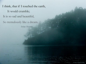 Dylan Thomas quote clown in the moon