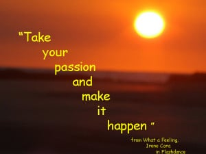 Hello you, yes you, what are you passionate about?