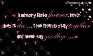memory lasts forever friendship quote