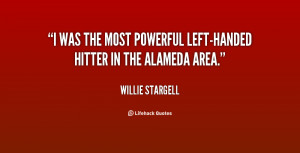 was the most powerful left-handed hitter in the Alameda area.""