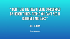 quote-Will-Oldham-i-dont-like-the-idea-of-being-28354.png