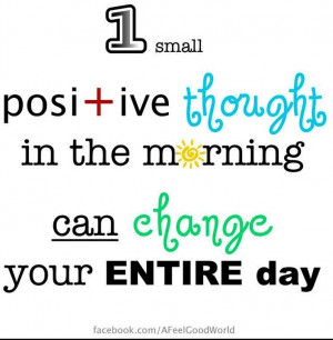 Positivity quote via facebook.com/afeelgoodworld