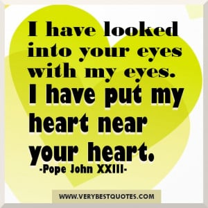 ... your eyes with my eyes – Inspirational picture quotes about love