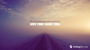 ... quotes-and-sayings-wallpaper-time-heals-almost-anything-give-time-some