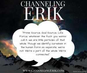 Prime Source, God Source, Life Force - Channeling Erik