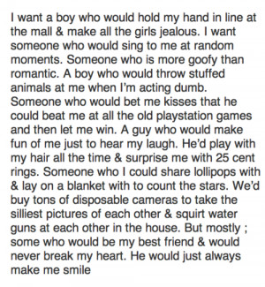 want a boy who would hold my hand in line at the mall and make all ...
