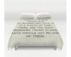 Duvet Cover, Mad Passionate Extraordinary Love Quote, Queen King Duvet ...