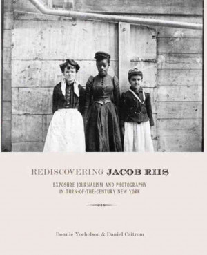 Excerpt: 'Rediscovering Jacob Riis'