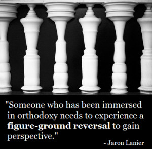 Someone who has been immersed in orthodoxy needs to experience a ...