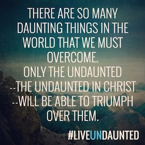 Undaunted: God Doesn't Call the Qualified