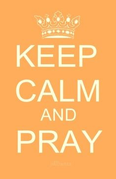 ... overwhelmed prayer pray hard keep calm feeling overwhelmed quotes