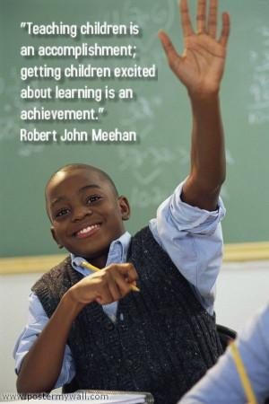 Robert John Meehan Sunday Schools, Schools Ideas, Education Quotes ...