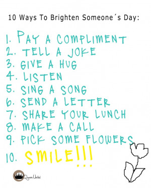 10 Ways To Brighten Someone´s Day