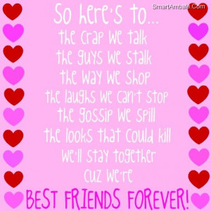 Best Friends Forever! ~ Best Friend Quote