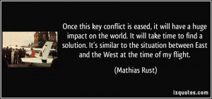 this key conflict is eased, it will have a huge impact on the world ...