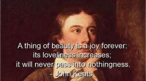 John keats, quotes, sayings, witty, beauty
