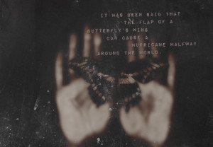 Chaos Theory Butterfly Effect Quote