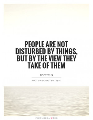 Attitude Quotes Epictetus Quotes