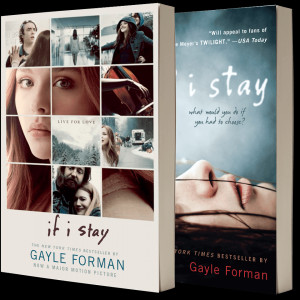 If I Stay Movie Quotes If i stay by gayle forman