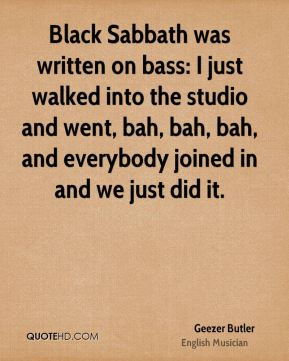 geezer-butler-geezer-butler-black-sabbath-was-written-on-bass-i-just ...
